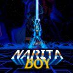 Narita Boy Análisis – Un indie muy ochentero