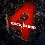 Back 4 Blood Análisis – Llega para ser el rey del cooperativo